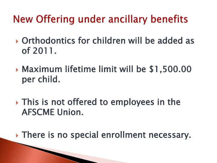 New Offering under ancillary benefits