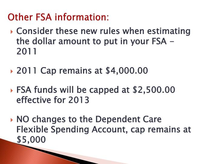 Consider these new rules when estimating the dollar amount to put in your FSA -2011