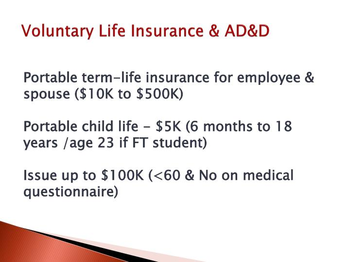 Voluntary Life Insurance & AD&D