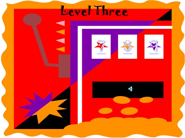 Level Three