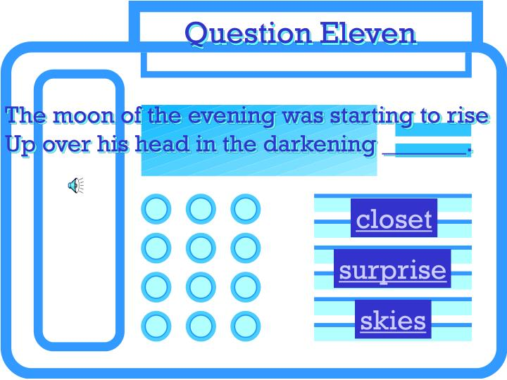 Question Eleven