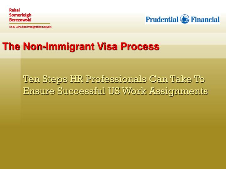 The non immigrant visa process