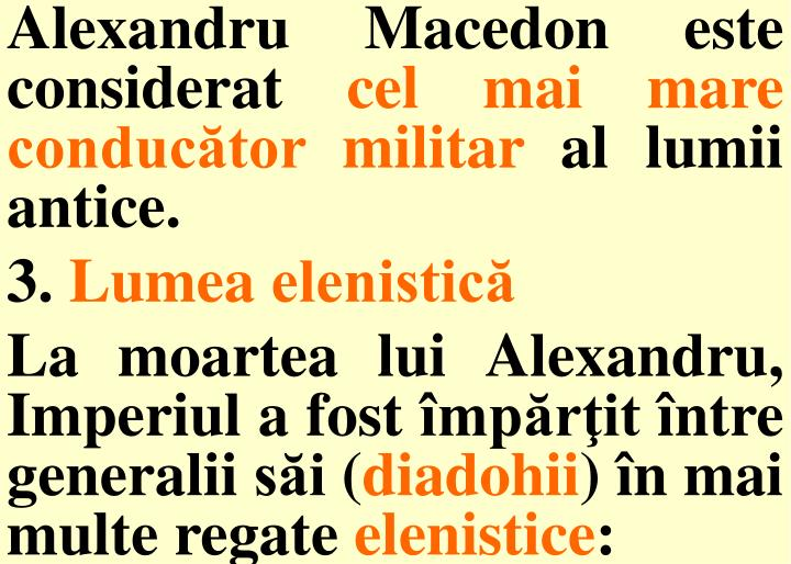 Alexandru Macedon este considerat