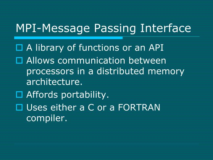 MPI-Message Passing Interface