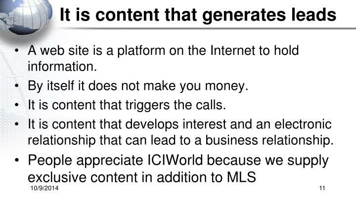 It is content that generates leads