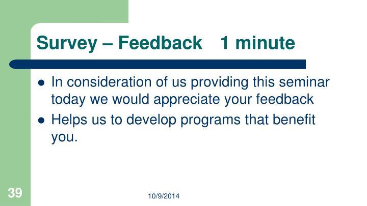 Survey – Feedback1 minute