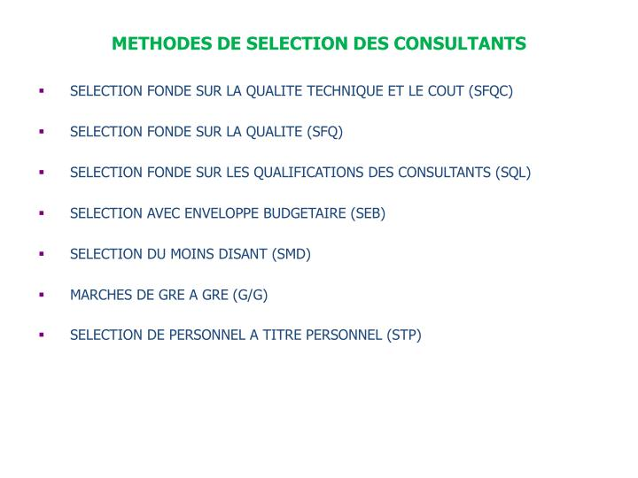 METHODES DE SELECTION DES CONSULTANTS