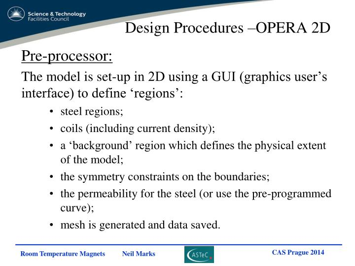 Design Procedures –OPERA 2D