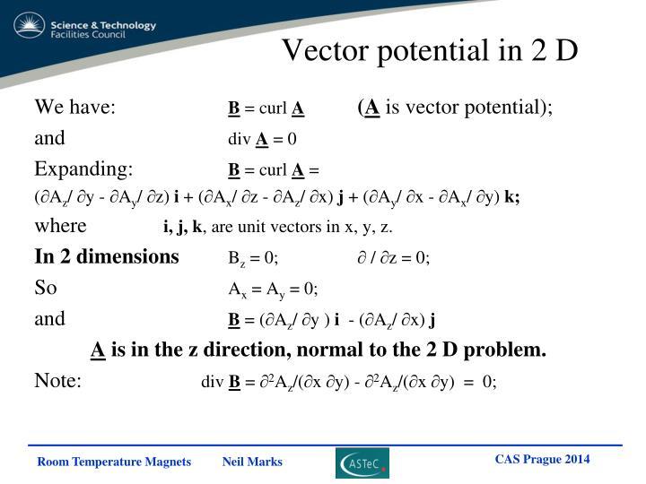Vector potential in 2 D