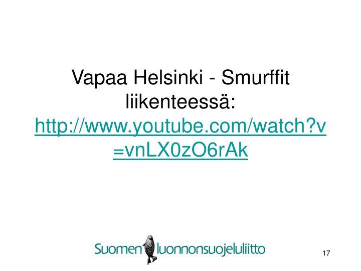 Vapaa Helsinki - Smurffit liikenteessä: