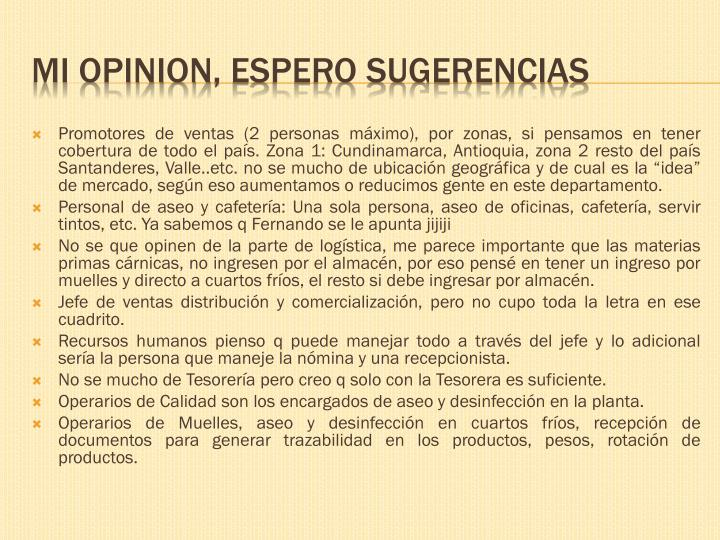 Mi opinion espero sugerencias
