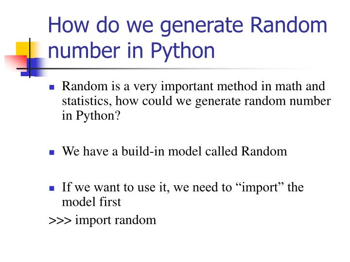 How do we generate random number in python