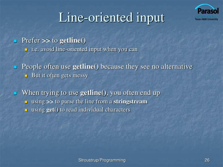Line-oriented input