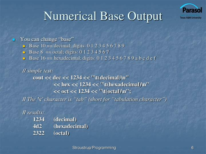 Numerical Base Output