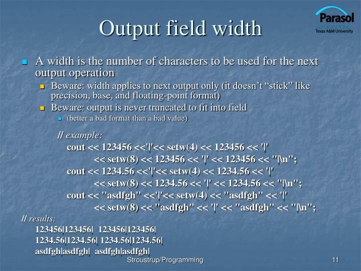 Output field width