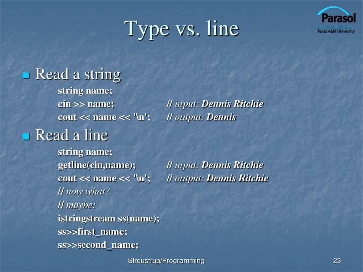 Type vs. line
