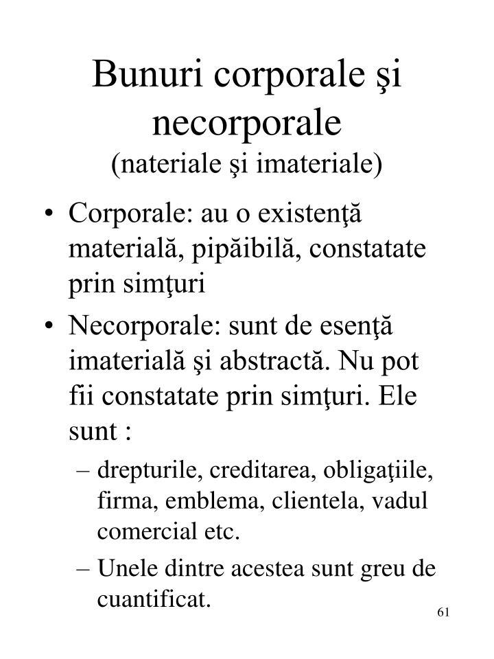 Bunuri corporale şi necorporale
