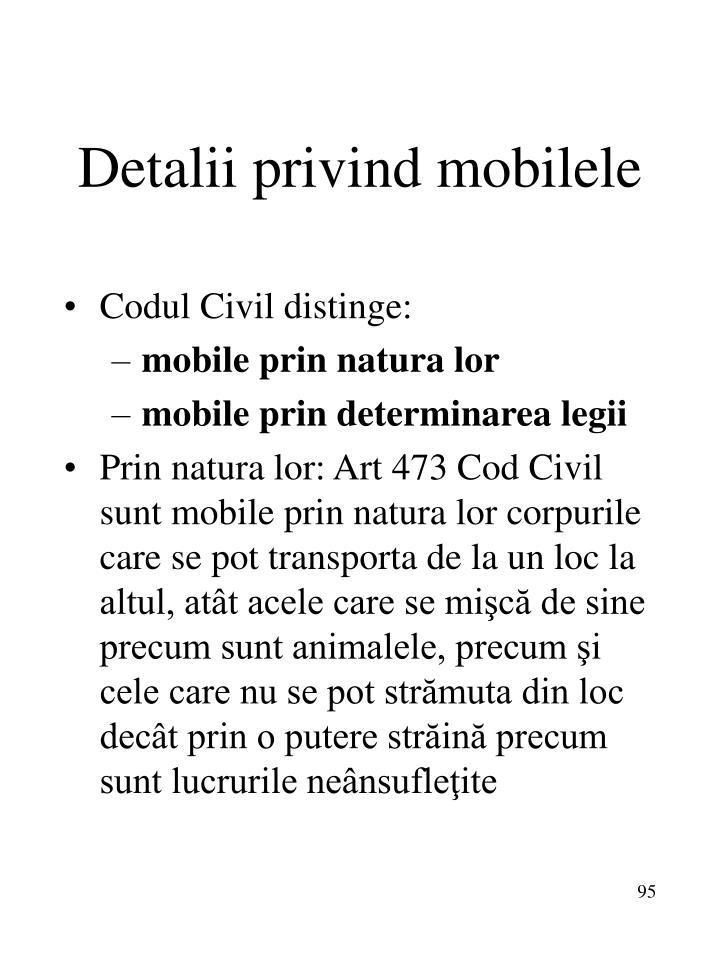 Detalii privind mobilele
