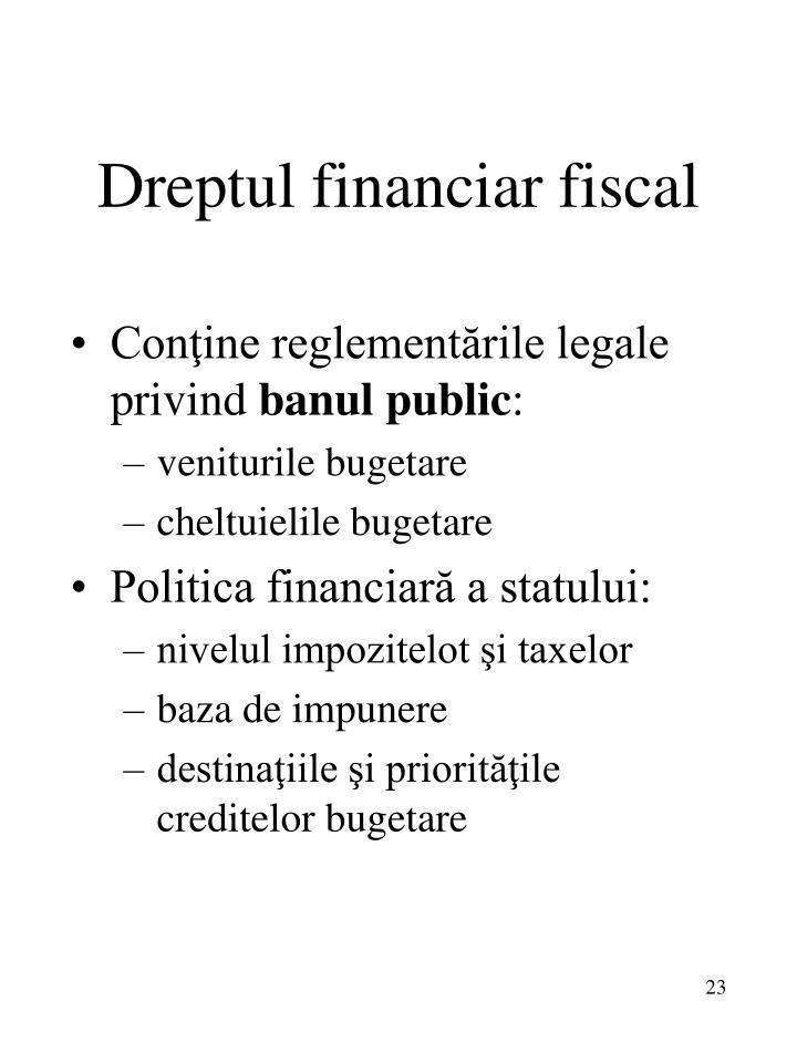 Dreptul financiar fiscal