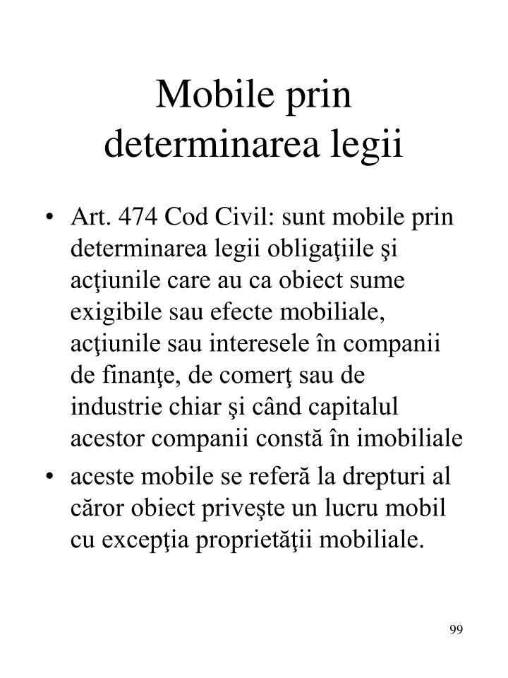 Mobile prin determinarea legii