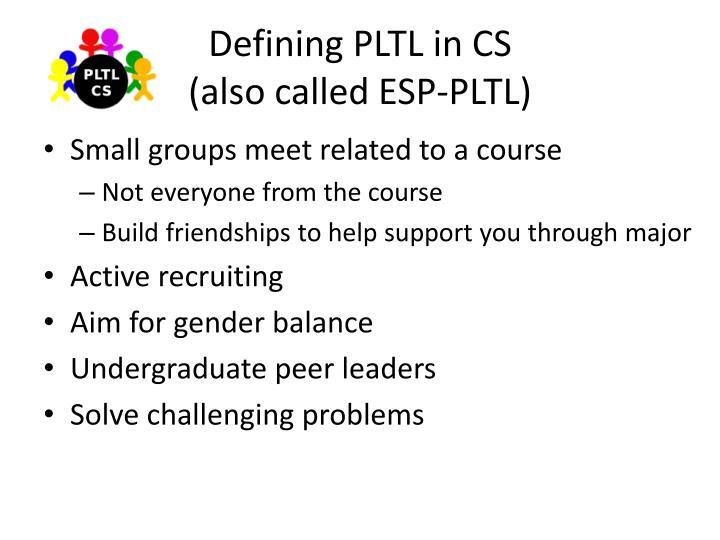 Defining PLTL in CS