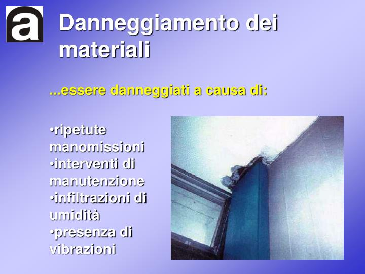 Danneggiamento dei materiali