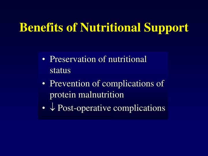 Benefits of Nutritional Support