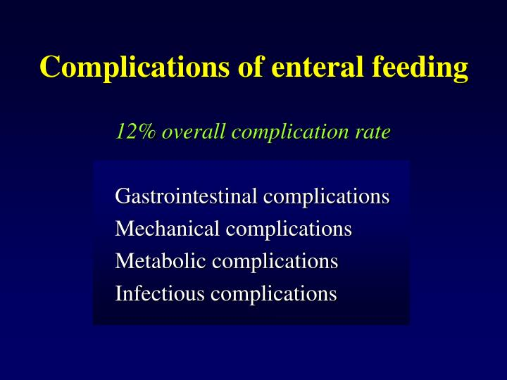 Complications of enteral feeding