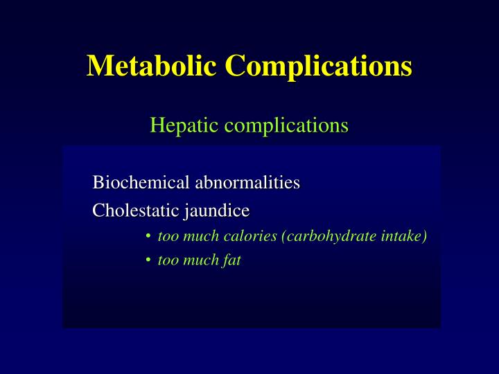 Metabolic Complications