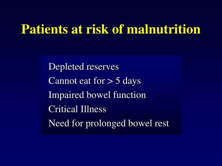 Patients at risk of malnutrition