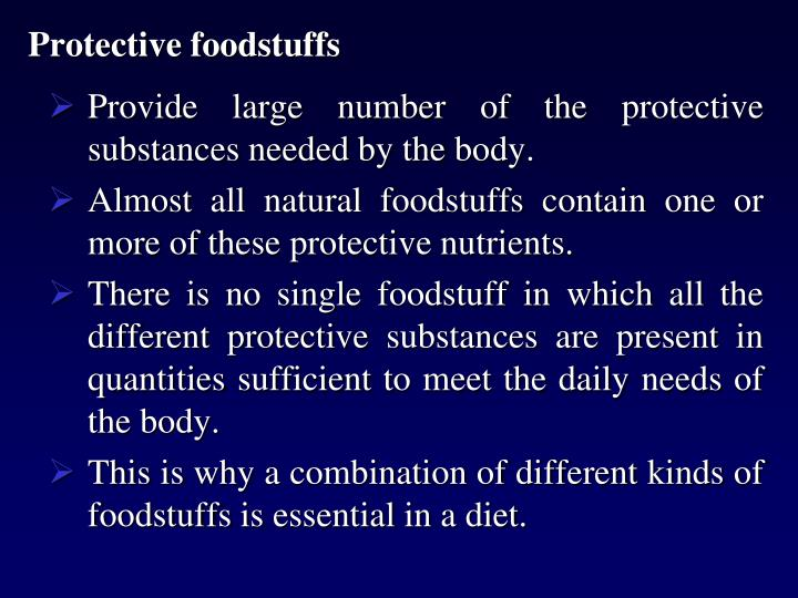 Protective foodstuffs