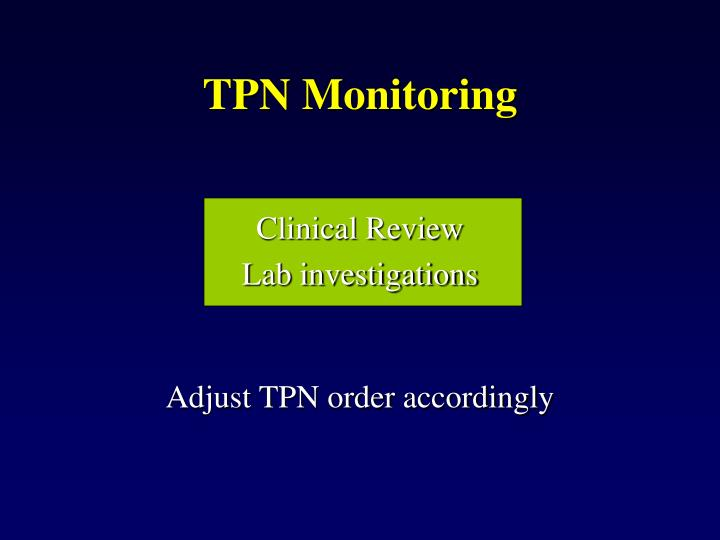 TPN Monitoring