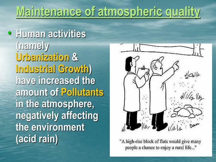 Maintenance of atmospheric quality