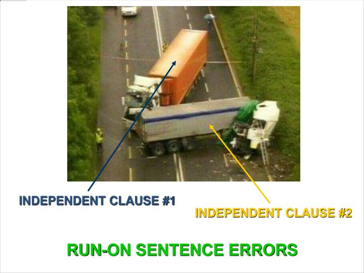 INDEPENDENT CLAUSE #1