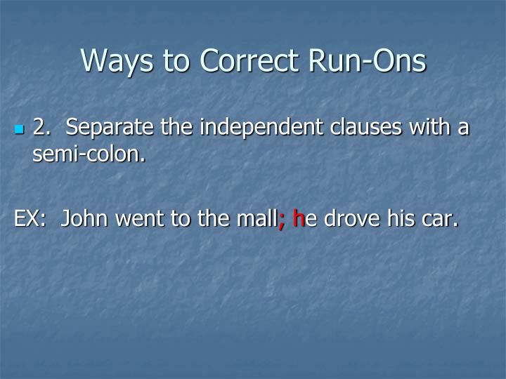 Ways to Correct Run-Ons