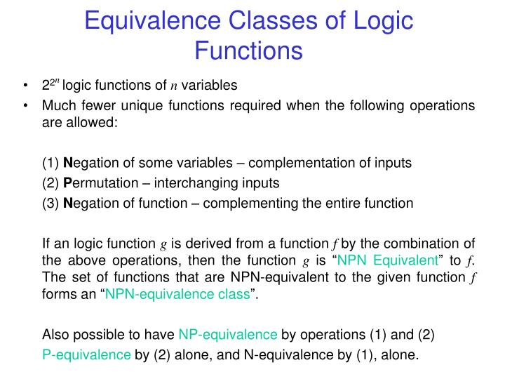 Equivalence Classes of Logic Functions