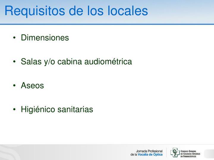 Requisitos de los locales