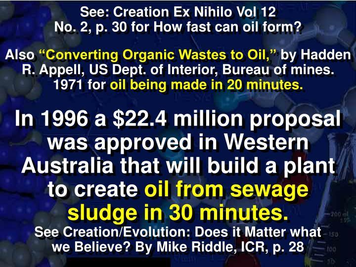 See: Creation Ex Nihilo Vol 12
