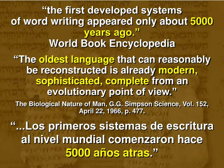 """the first developed systems"