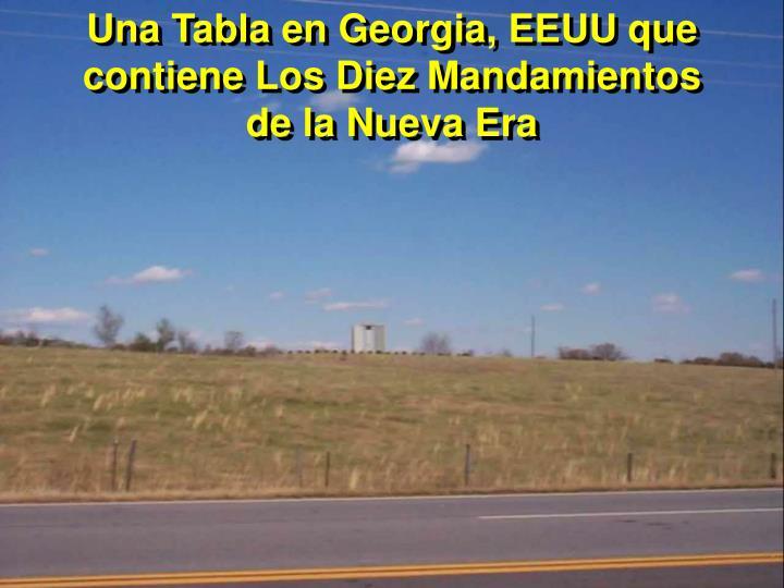 Una Tabla en Georgia, EEUU que contiene Los Diez Mandamientos              de la Nueva Era