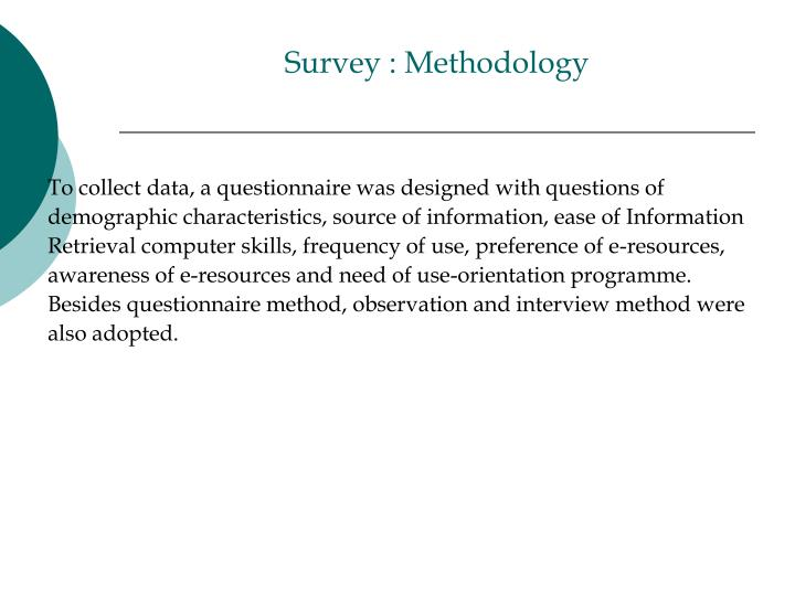 Survey : Methodology