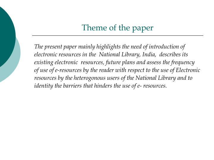 Theme of the paper