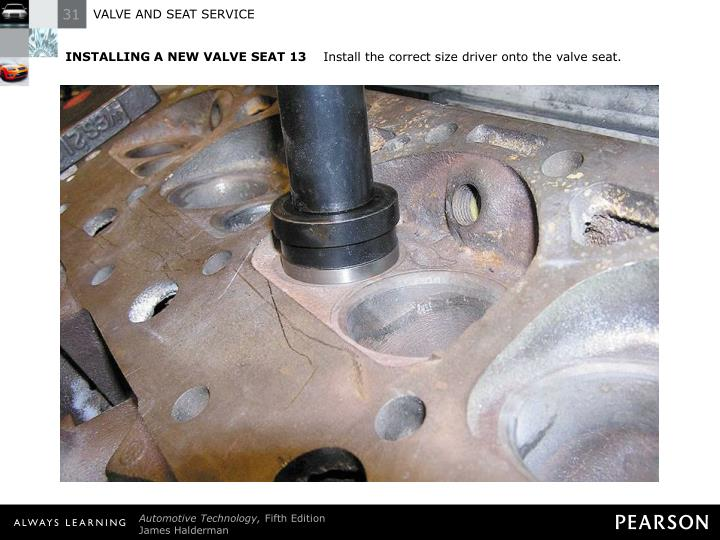 INSTALLING A NEW VALVE SEAT 13