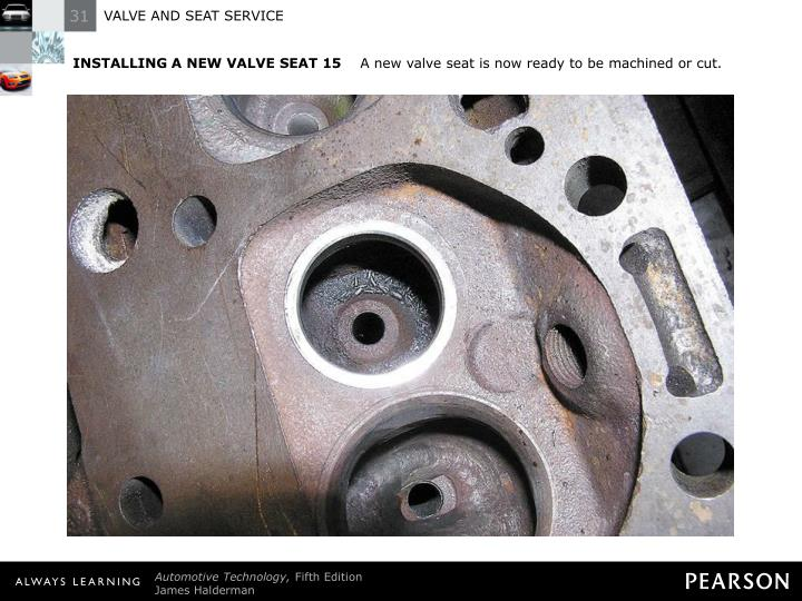 INSTALLING A NEW VALVE SEAT 15