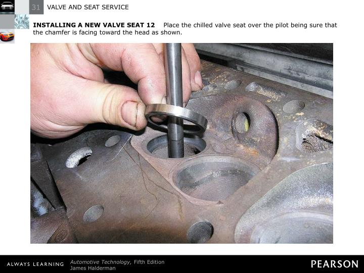 INSTALLING A NEW VALVE SEAT 12