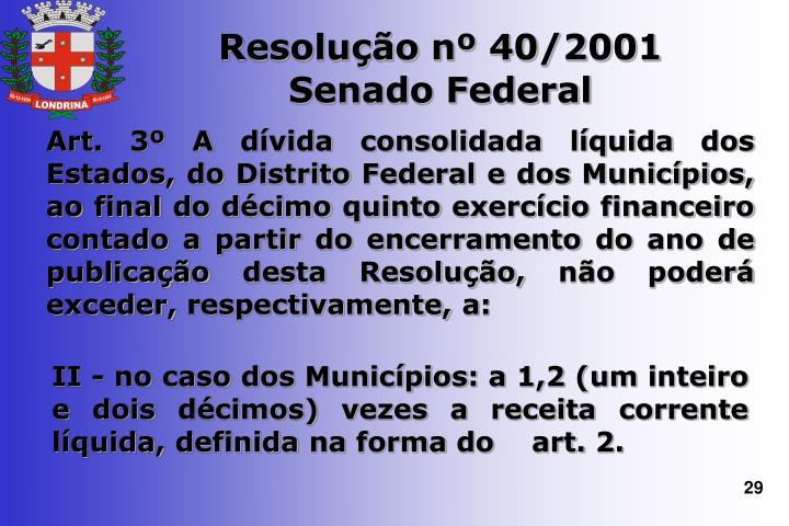 Resolução nº 40/2001