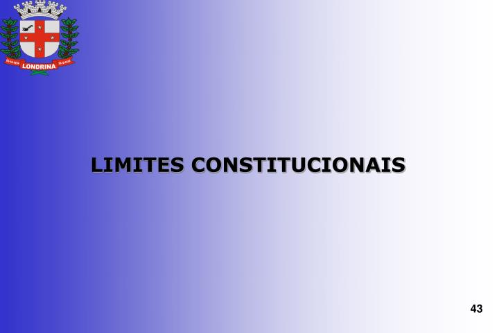 LIMITES CONSTITUCIONAIS