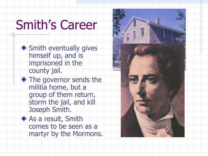 Smith's Career