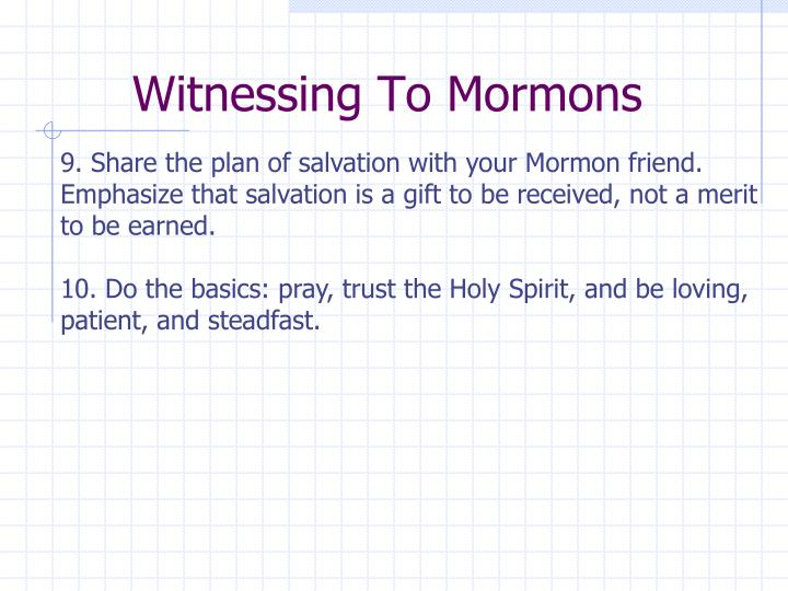 Witnessing To Mormons