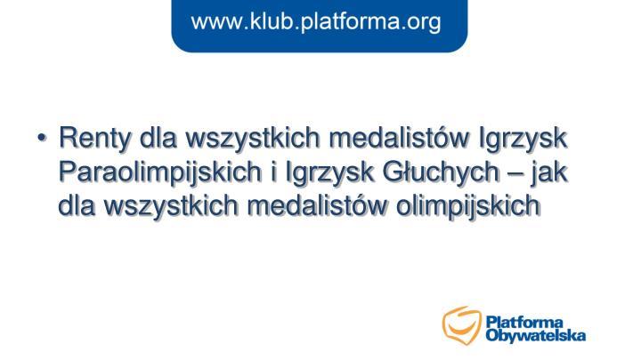 Renty dla wszystkich medalistów Igrzysk Paraolimpijskich i Igrzysk Głuchych – jak dla wszystkich medalistów olimpijskich